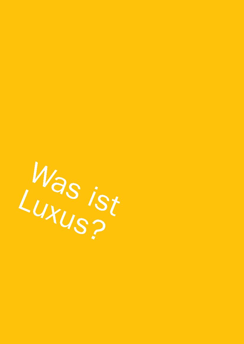was ist luxus essay Das wort luxus ist darüber hinaus vielen bewohnern dieser erde nicht bekannt konsumgeschichte ist sozial- und gesellschaftsgeschichte es geht darum.