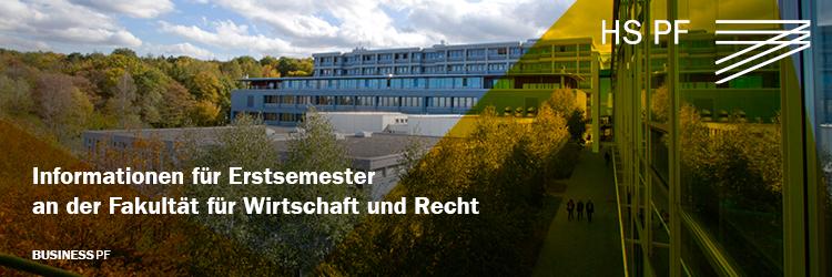 Informationen für Erstsemester an der Fakultät für Wirtschaft und Recht